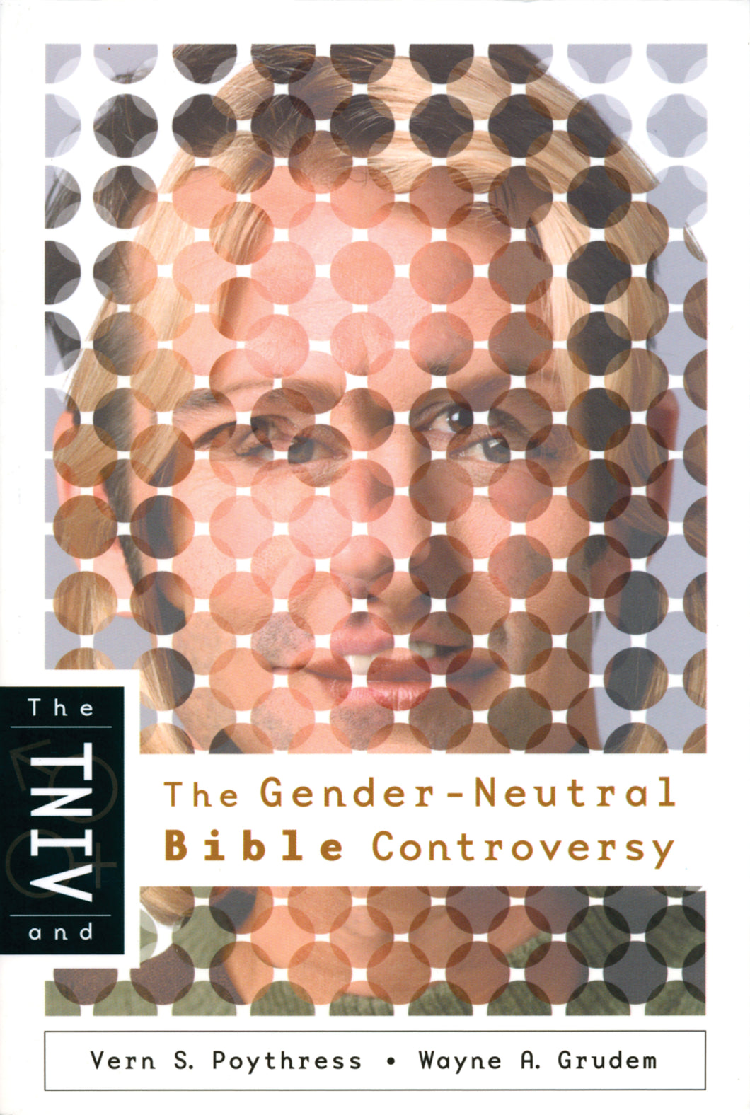 TNIV Gender Neutral Bible Controversy — Paperback
