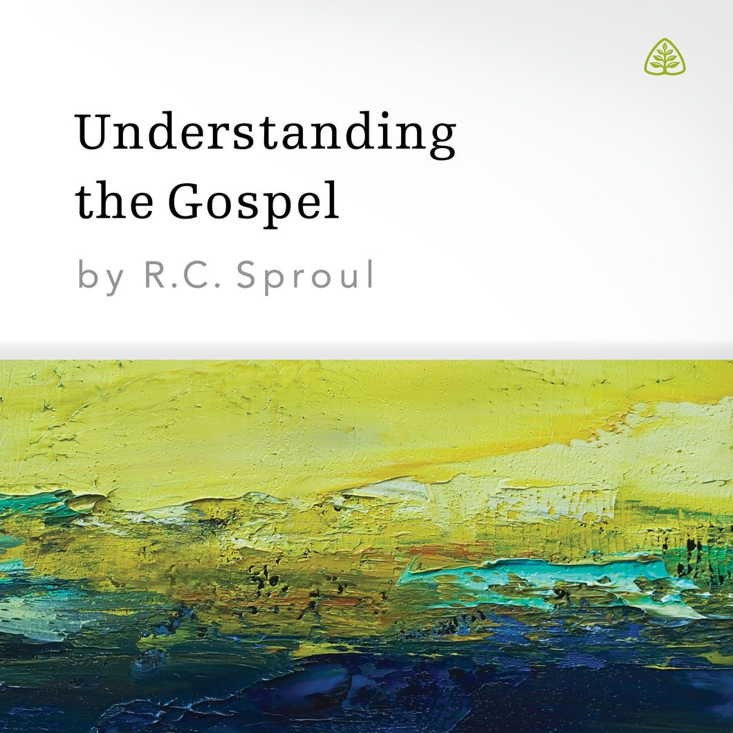 Understanding the Gospel — Download
