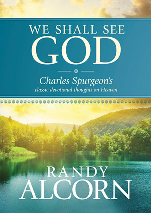 We Shall See God — Hardcover