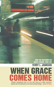 When Grace Comes Home — Paperback