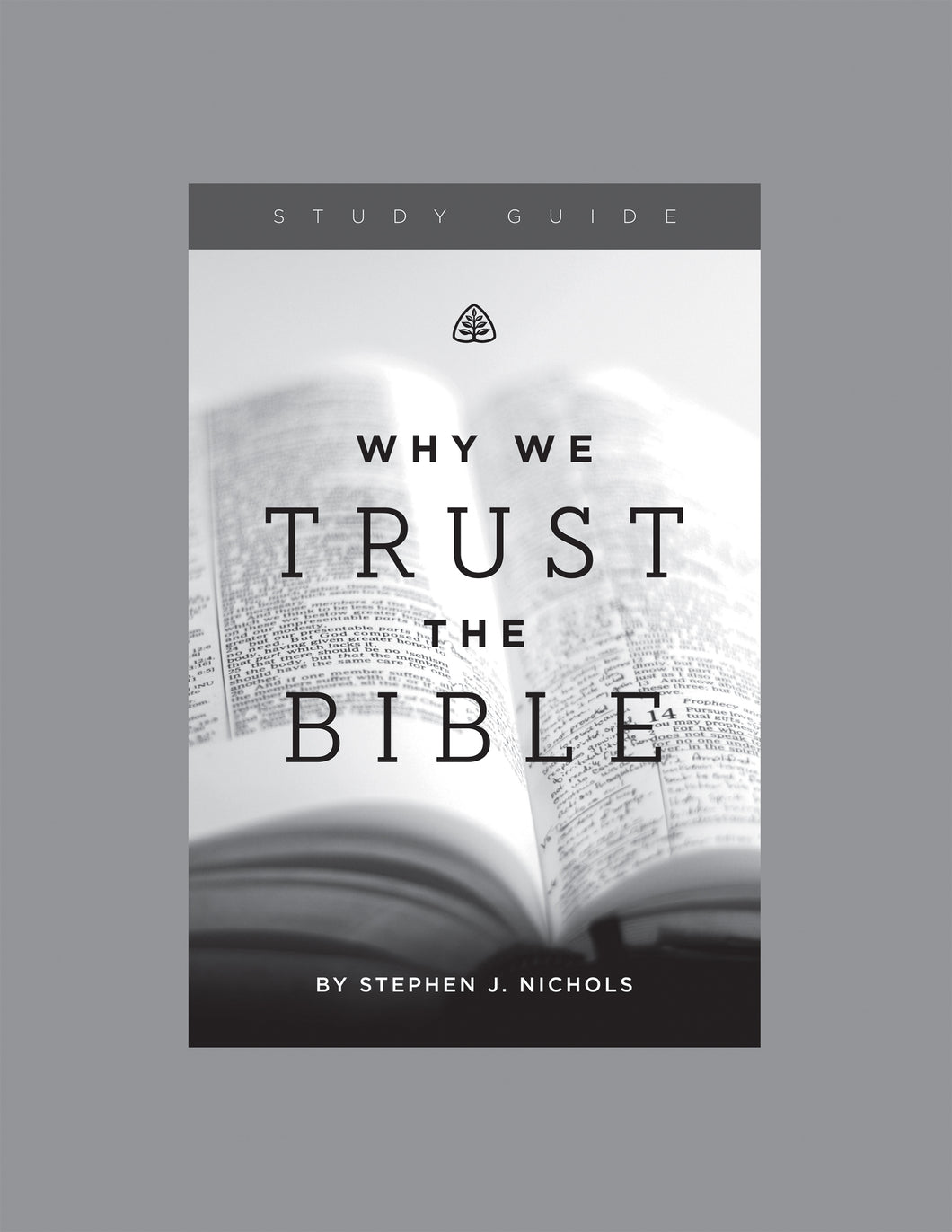 Why We Trust the Bible — Study Guide