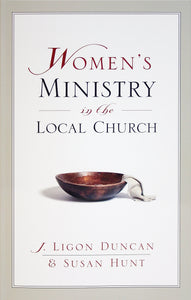 Women's Ministry in the Local Church — Paperback