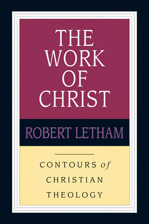 The Work of Christ — Paperback