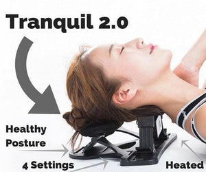 Tranquil 2.0: Neck Support to Decompress for Instant Comfort