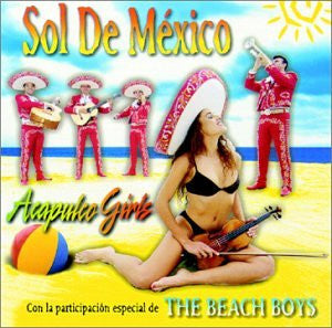 Acapulco Girls - Sol de Mexico