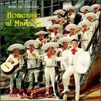 Homenaje al Mariachi - Sol de Mexico *Temporarily Out of Stock*