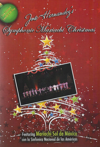 Jose Hernandez's Symphonic Mariachi Christmas *Temporarily Out of Stock*
