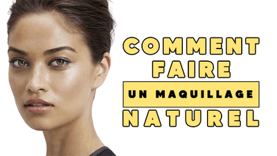 Comment Faire un Maquillage Naturel