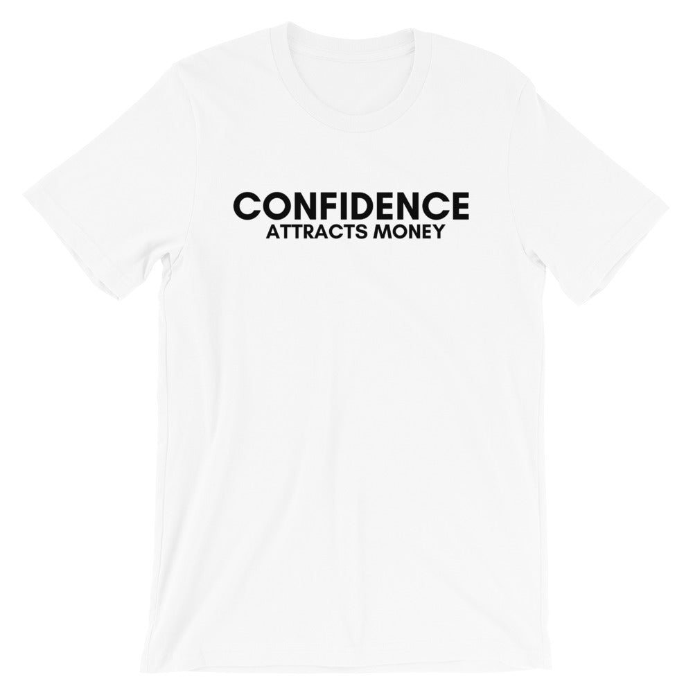 Confidence Attracts Money