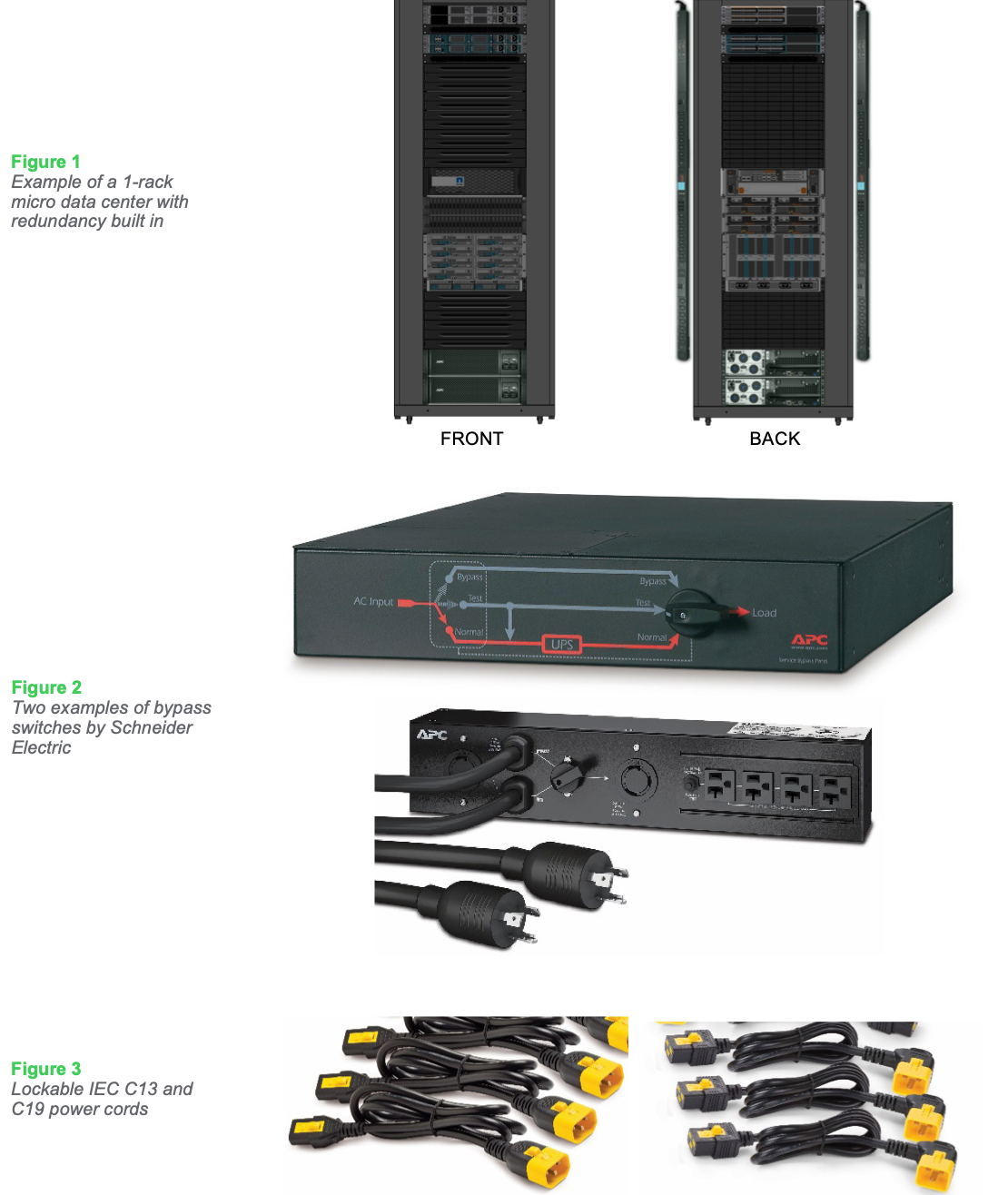 Figure 1 Example of a 1-rack micro data center with redundancy built in, Figure 2 Two examples of bypass switches by Schneider Electric, Figure 3 Lockable IEC C13 and C19 power cords