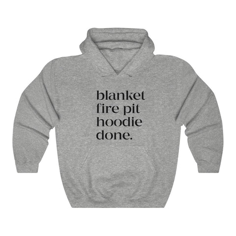 Blanket Fire Pit Hoodie Done Unisex Hooded Sweatshirt