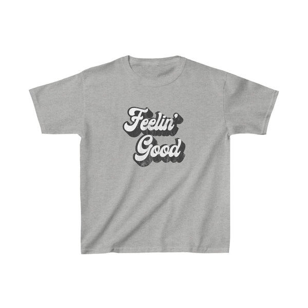Feelin' Good Youth Cotton Tee