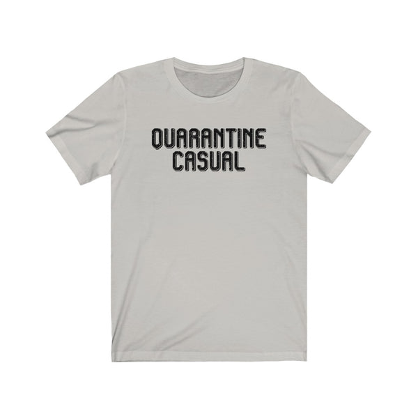 Quarantine Casual Unisex Short Sleeve Tee