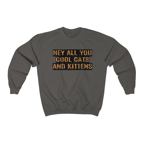 Hey All You Cool Cats & Kittens Tiger Print Unisex Crewneck Sweatshirt