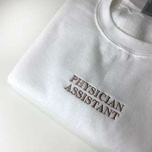 Physician Assistant Embroidered Sweater