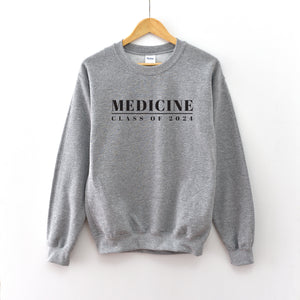 Medicine Graduation Year Crewneck