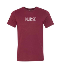 Load image into Gallery viewer, Nurse T-Shirt