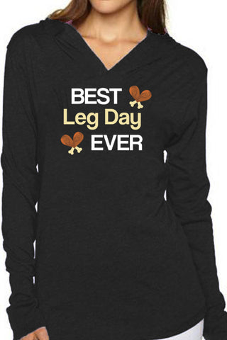 """Best Leg Day Ever"" Turkey Unisex Hoodie/Black- FINAL SALE"