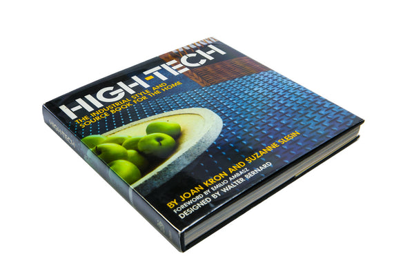 High-Tech: The Indutrial Style and Sourcebook for the Home