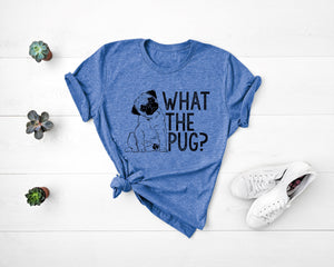 """What The Pug"" Premium Short Sleeve Tees"