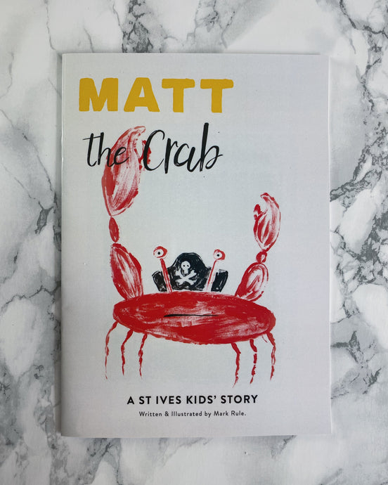 Matt the Crab St. Ives Story Book - The St. Ives Co. Cornwall Cornish Souvenir Holiday beach