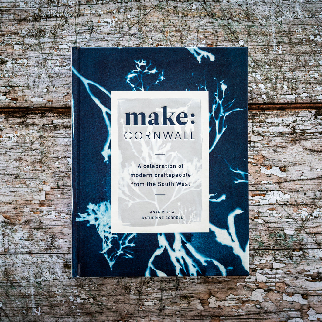 Make Cornwall: A Book Celebrating Modern Craftspeople from the South West - The St. Ives Co. Cornwall Cornish Souvenir Holiday beach