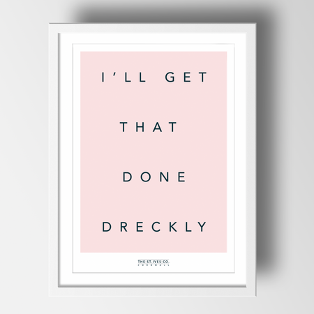 I'll Get That Done Dreckly print - The St. Ives Co. Cornwall Cornish Souvenir Holiday Beach Beach Gift Illustration Art