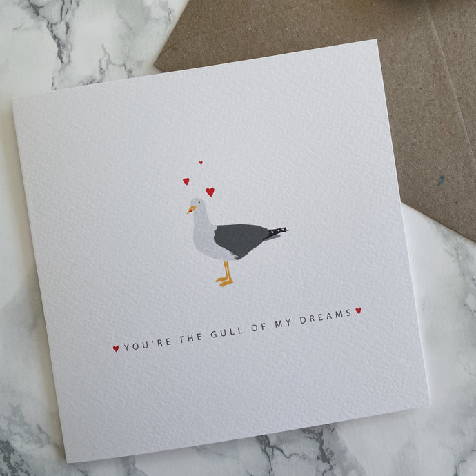 You're the Gull of my Dreams Greeting Card - The St. Ives Co. Cornwall Cornish Souvenir Holiday beach Holiday Beach Gift Personal Thank You Birthday Congratulations Memories Postcard