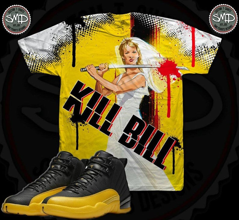 Kill Bill Shirt Air Jordan 12 Black University Gold