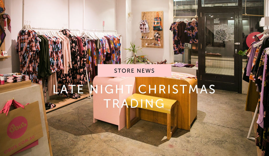 STORE NEWS: Late night Christmas trading at Obus