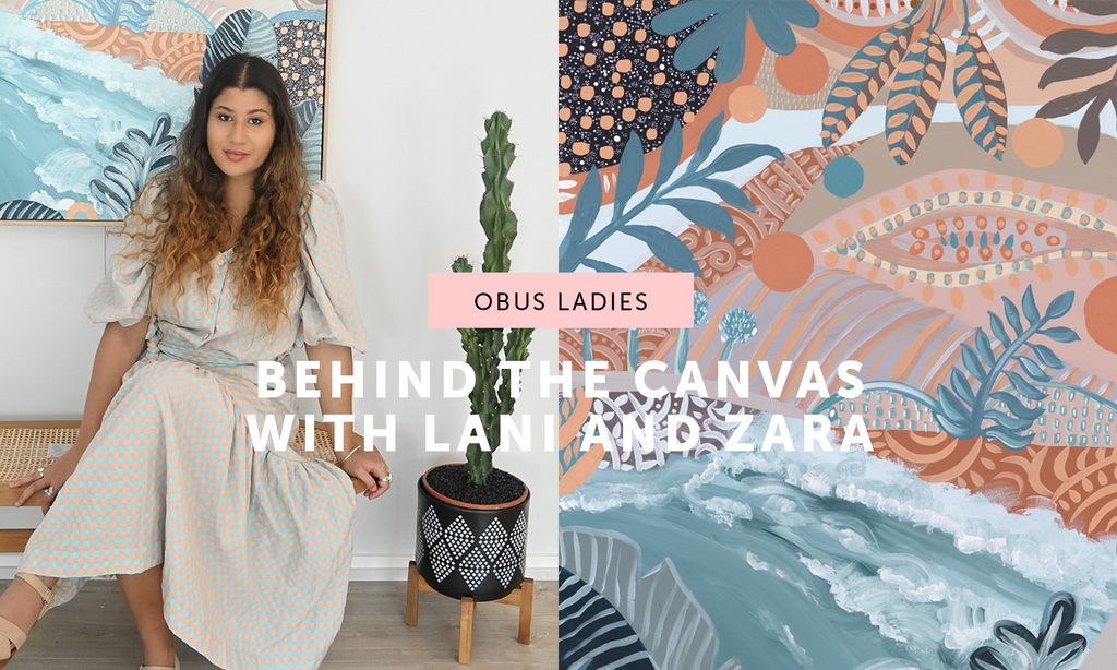 Behind the Canvas with Lani and Zara