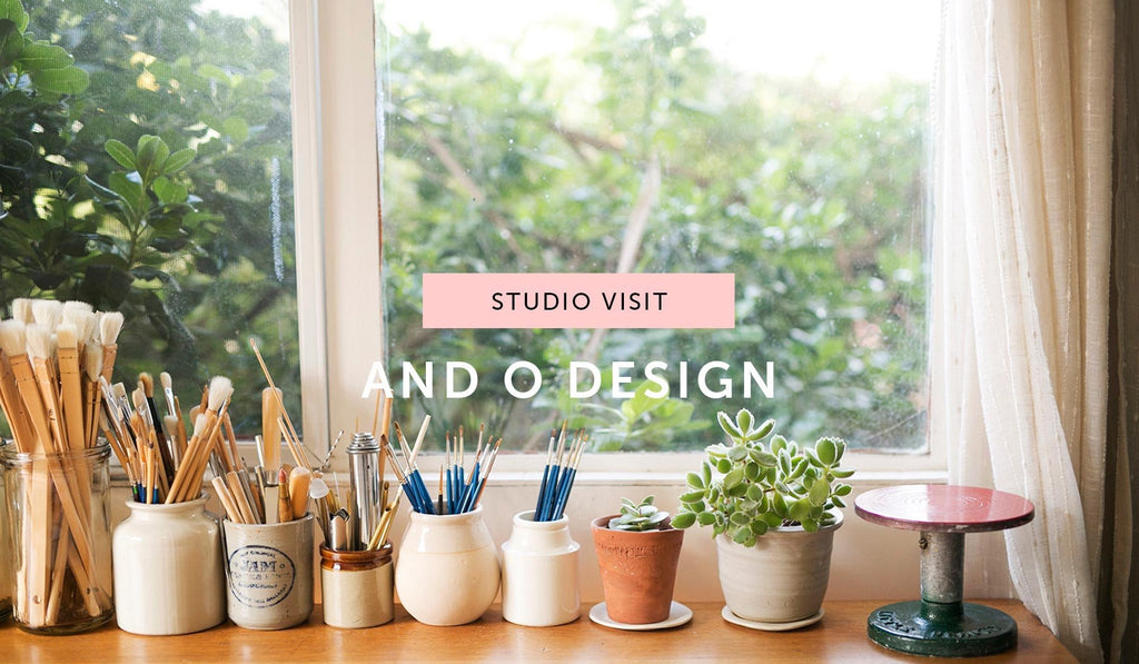 Studio visit: And O Design