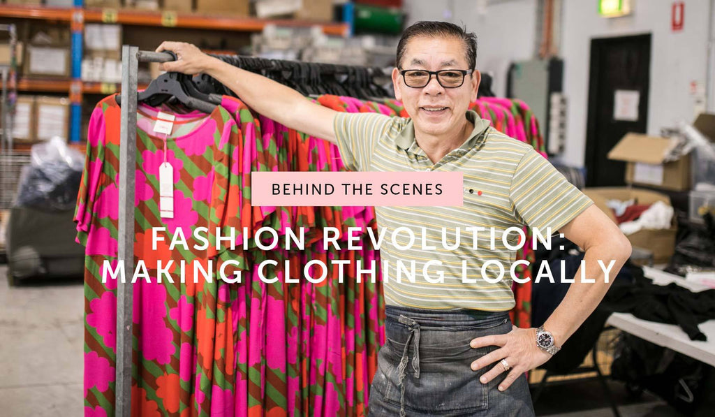 BEHIND THE SCENES: Supporting the local economy through Australian-made clothing