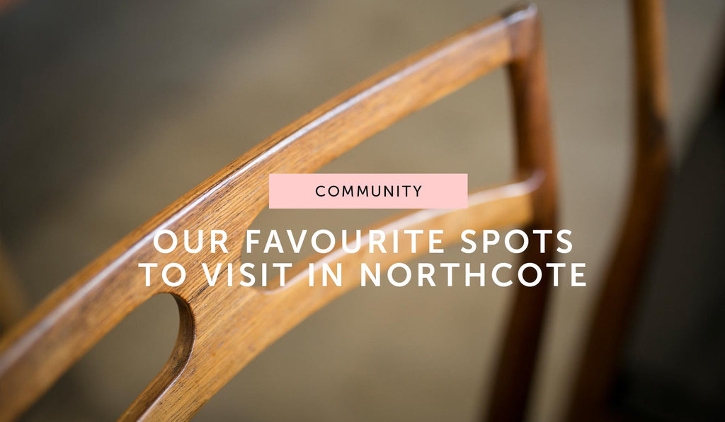 Community: Our favourite spots to visit in Northcote