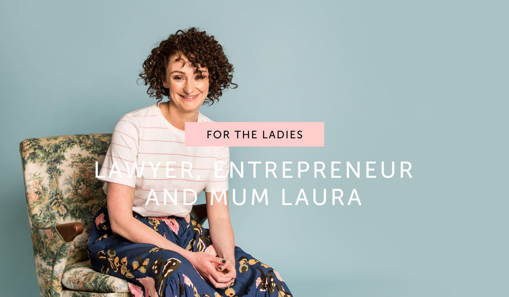 FOR THE LADIES: Lawyer, entrepreneur and mum Laura