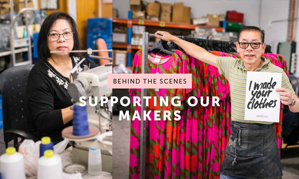 Supporting our makers every step of the way #FashionRevolutionWeek