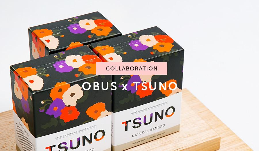 Collaboration: Obus x Tsuno