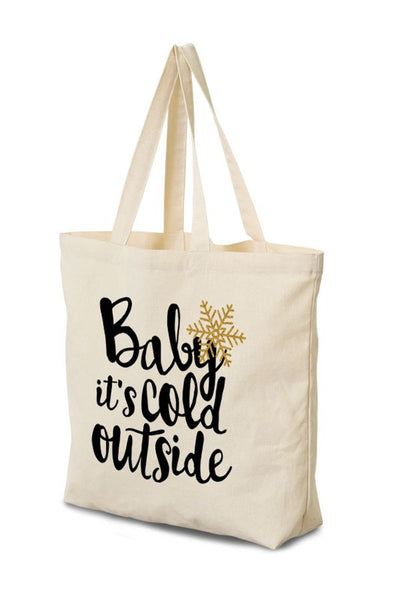 Baby It's Cold Outside Tote