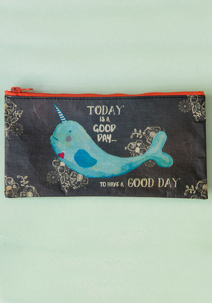 Today is a Good Day Pencil Pouch