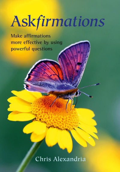 Askfirmations ~  Make Affirmations More Effective by Using Powerful Questions - Angel Chatter