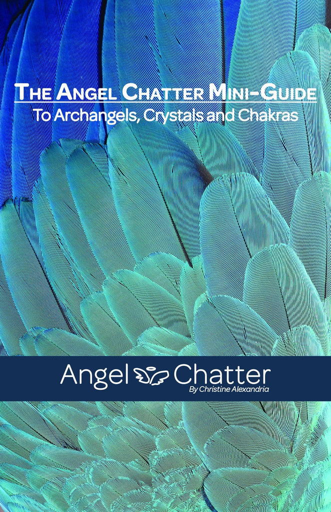 Angel Chatter Mini Guide ~ Free downloadable and printable guide just for YOU - Angel Chatter