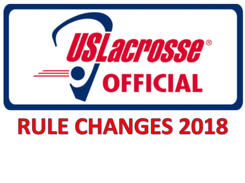 2018 Lacrosse Rule Changes: Fish Hooking, Goals After Time Expires and Color Coordinating....Yes, We are Still Talking Lacrosse Here.