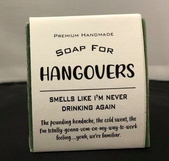 Hangovers Soap