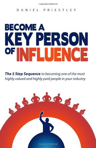Become A Key Person Of Influence