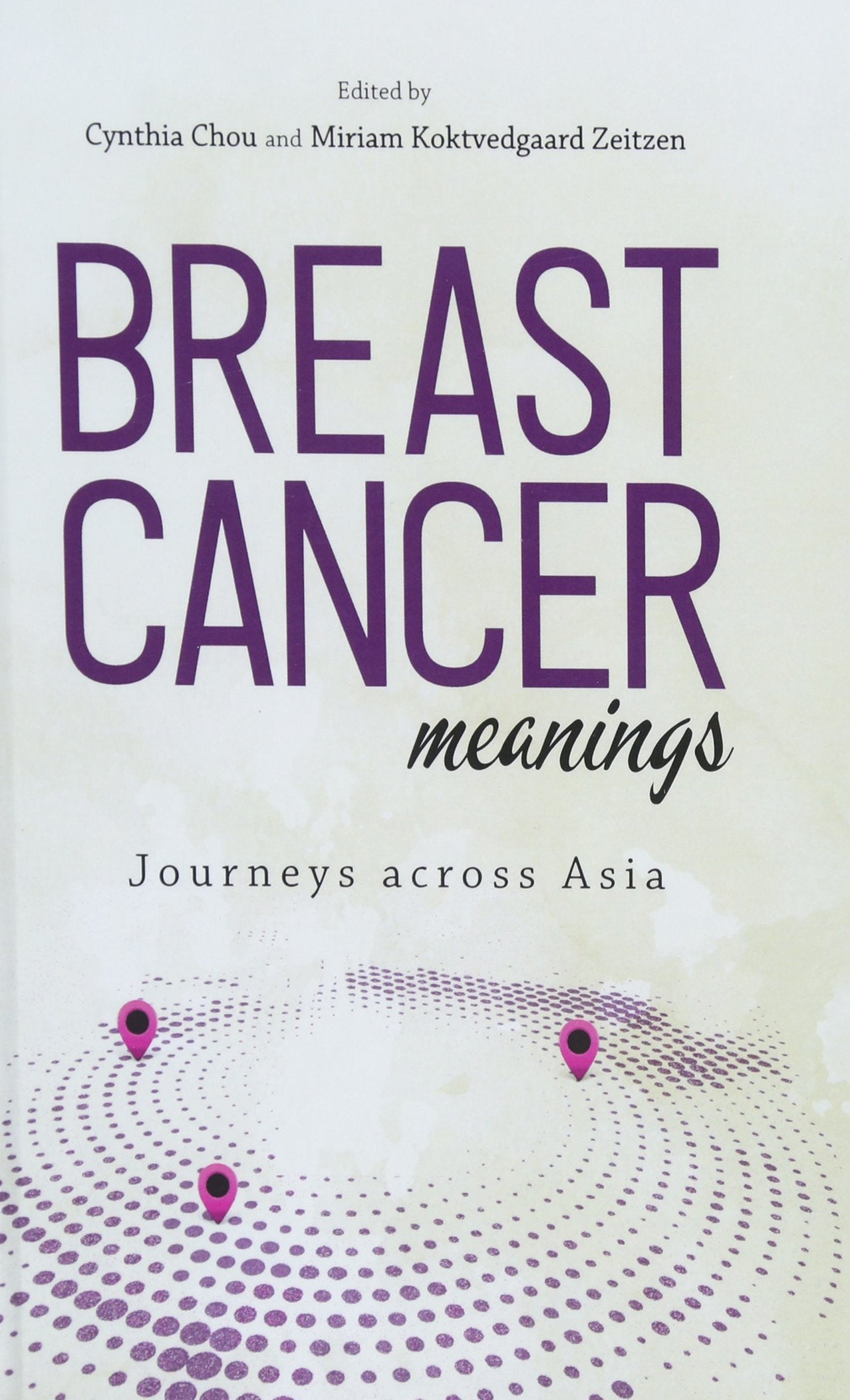 Breast Cancer Meanings: Journeys Across Asia