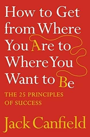 How To Get From Where You Are To Where You Want To Be,Non Fiction,Books