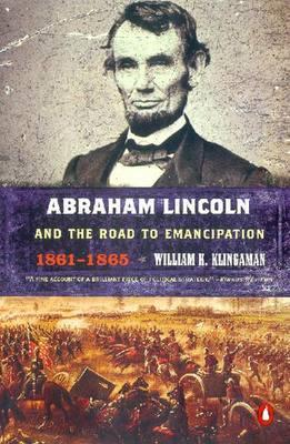 Abraham Lincoln And The Road To Emancipation, 1861-1865,Non Fiction,Books
