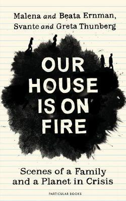 Our House Is On Fire,Fiction,Books