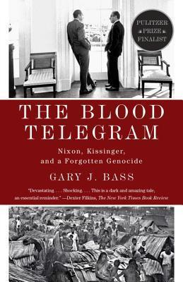 The Blood Telegram : Nixon, Kissinger, and a Forgotten Genocide ,Non Fiction,Books