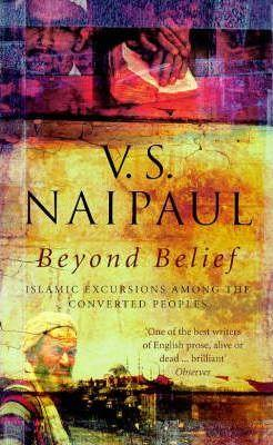 Beyond Belief: Islamic Excursions Among the Converted Peoples,Non Fiction,Books